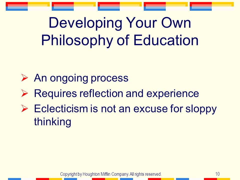 Developing Your Own Philosophy of Education