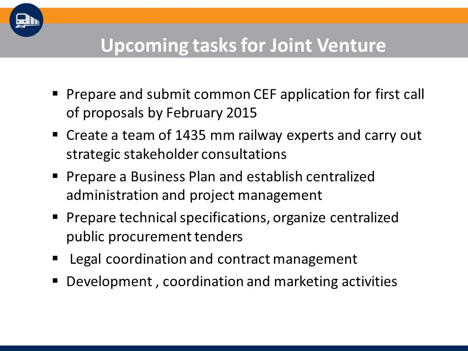 Upcoming tasks for Joint Venture