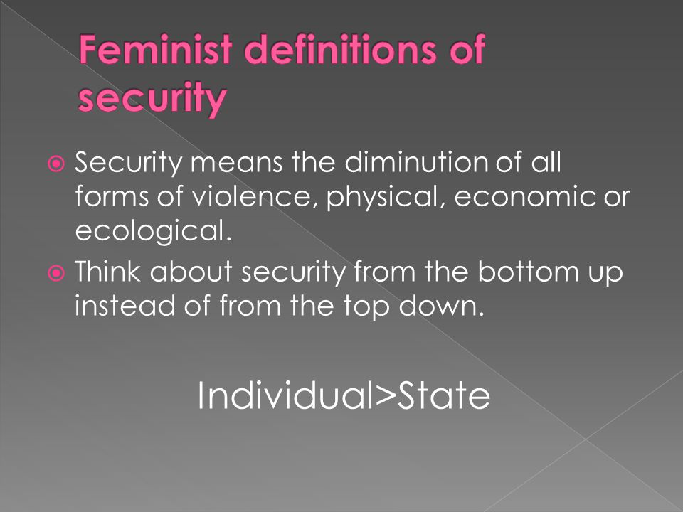 Feminist definitions of security
