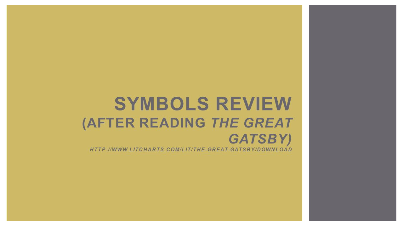 Symbols Of The Great Gatsby By F Scott Fitzgerald Research Paper