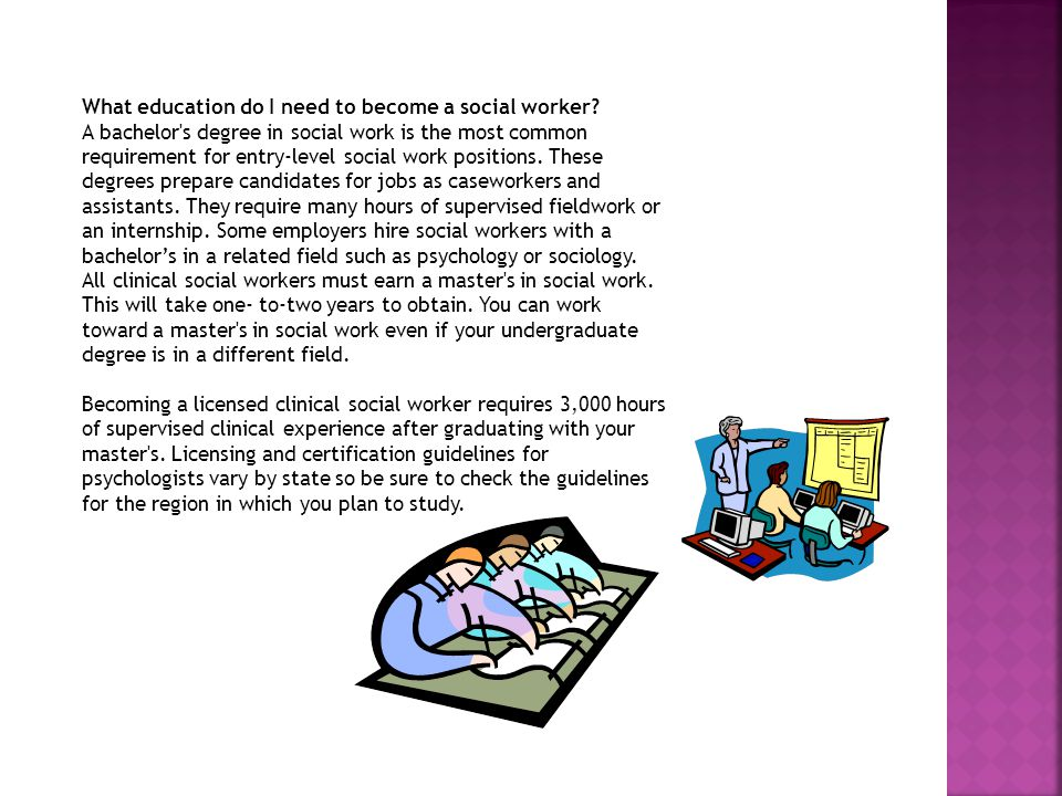 what education do i need to become a social worker - Why Do You Want To Be A Social Worker