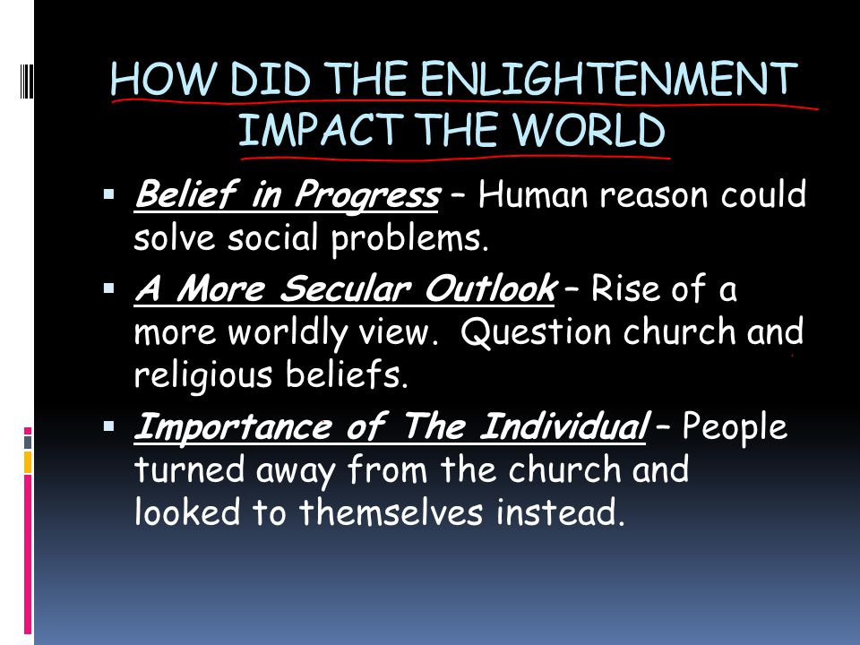 impact of enlightenment and the great The enlightenment this free course is  regions mountainous and wild, thinly inhabited, and little cultivated, make a great part of the earth, and he that has.