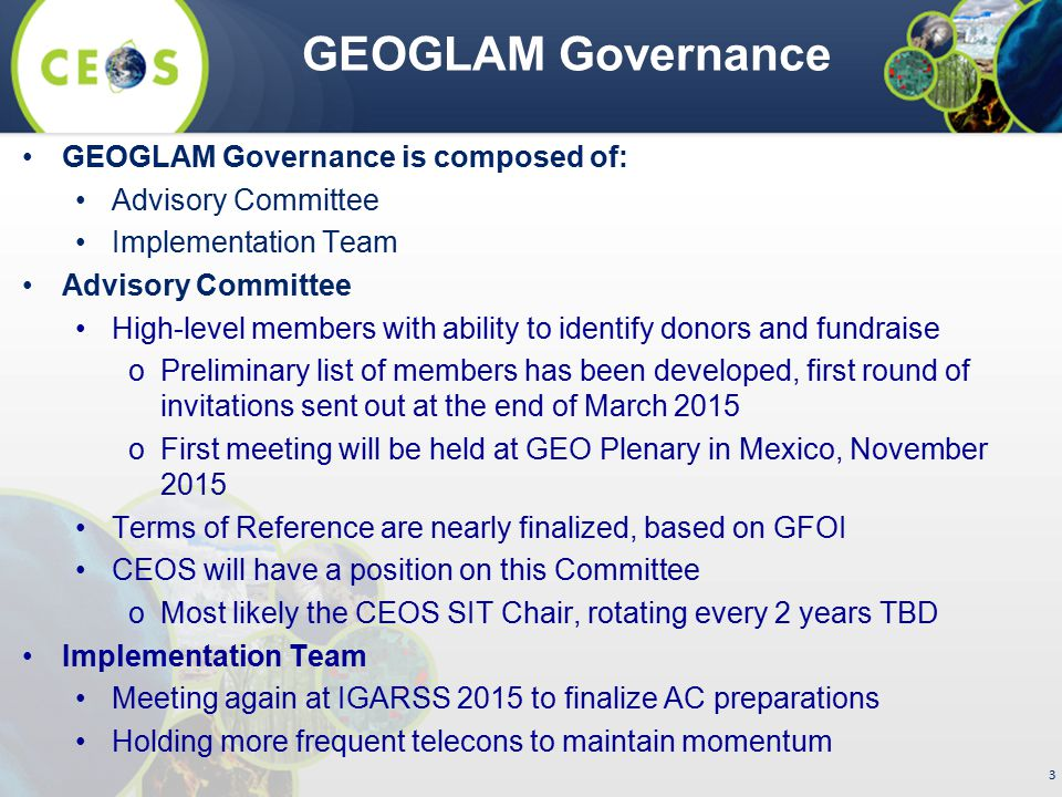 GEOGLAM Governance GEOGLAM Governance is composed of: