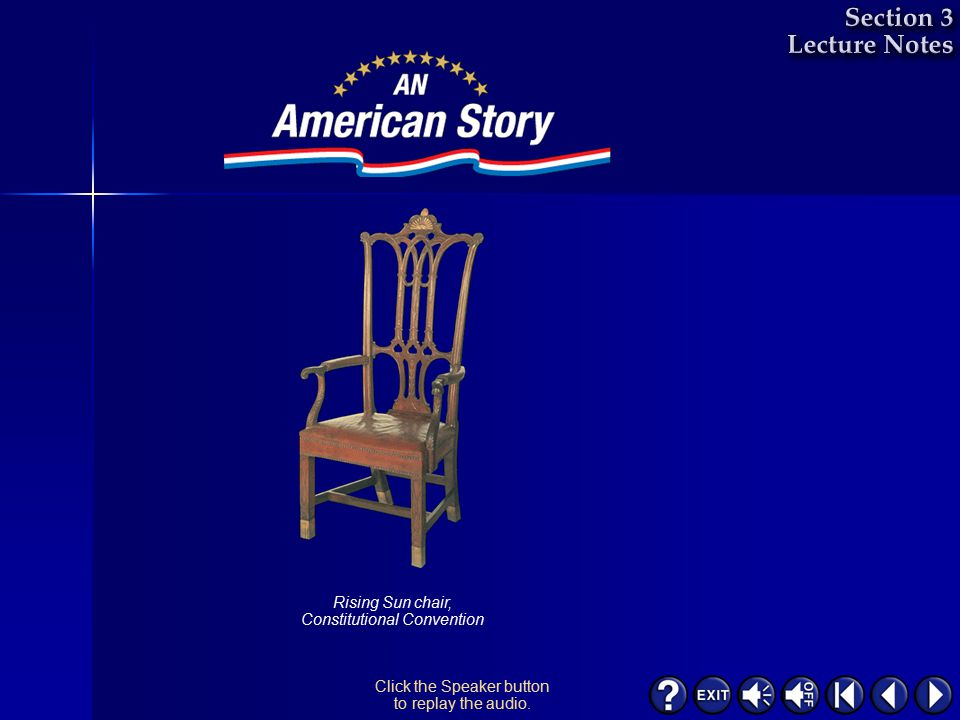 Rising Sun chair, Constitutional Convention