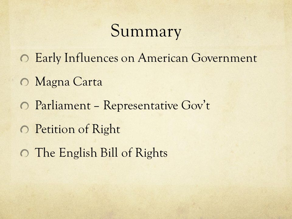 Summary Early Influences on American Government Magna Carta