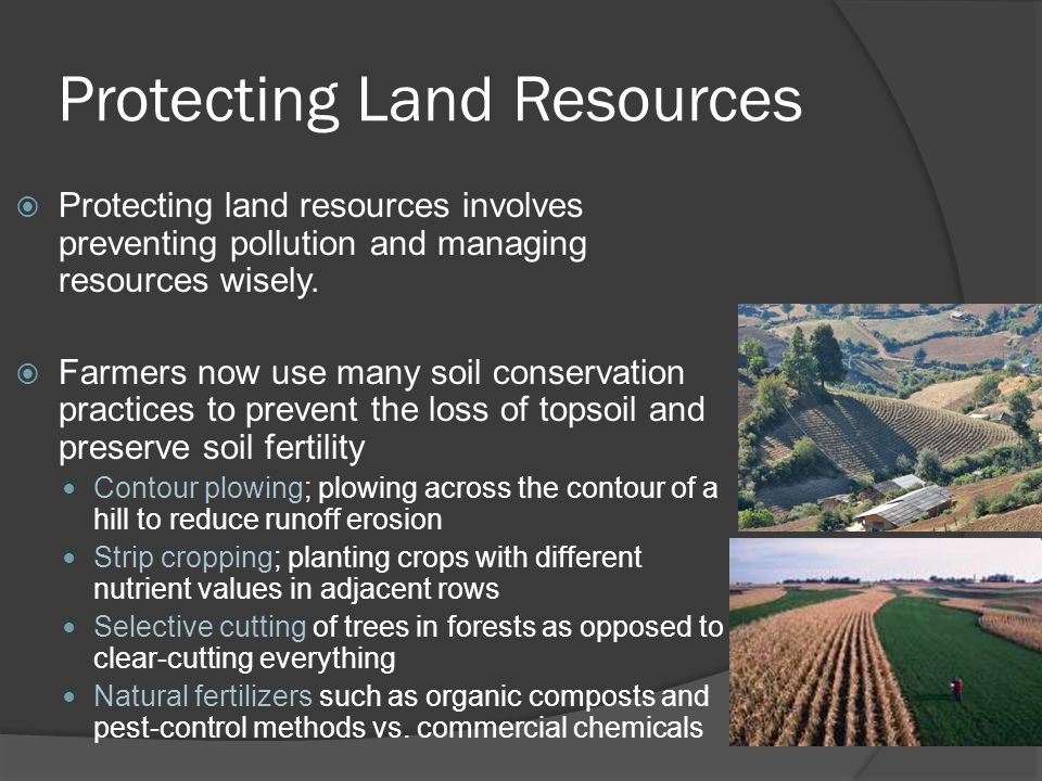 Protecting Land Resources
