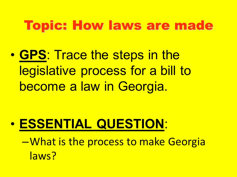 Topic: How laws are made
