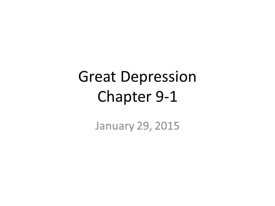 Great Depression Chapter 9-1