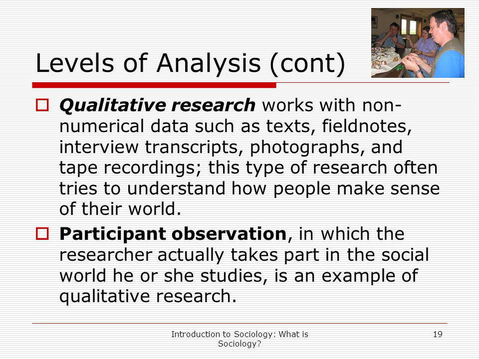 Levels of Analysis (cont)