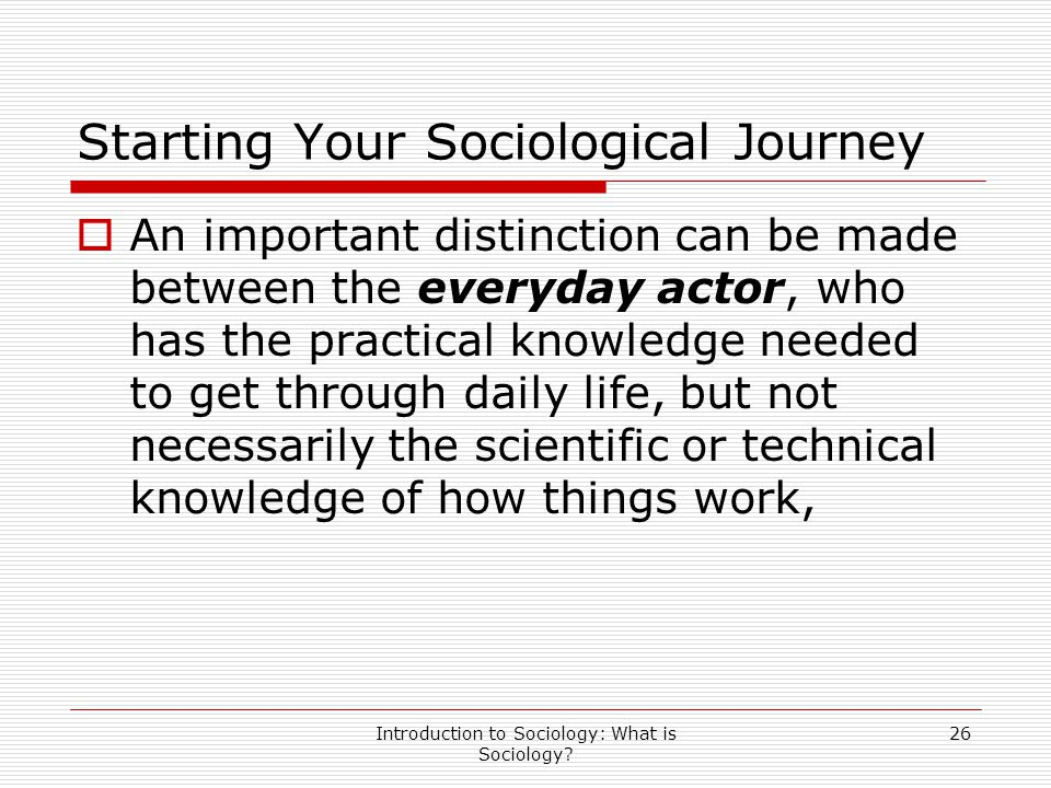 Starting Your Sociological Journey
