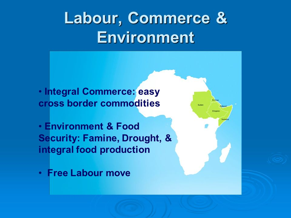 Labour, Commerce & Environment