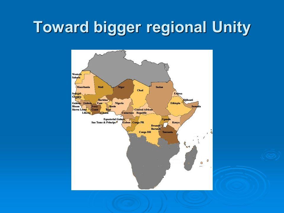 Toward bigger regional Unity