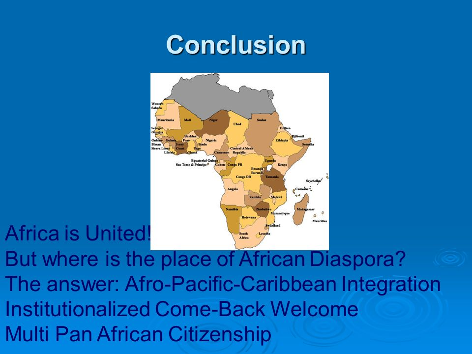 Conclusion Africa is United!