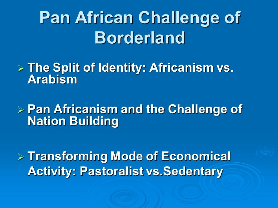 Pan African Challenge of Borderland