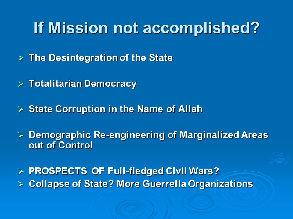 If Mission not accomplished