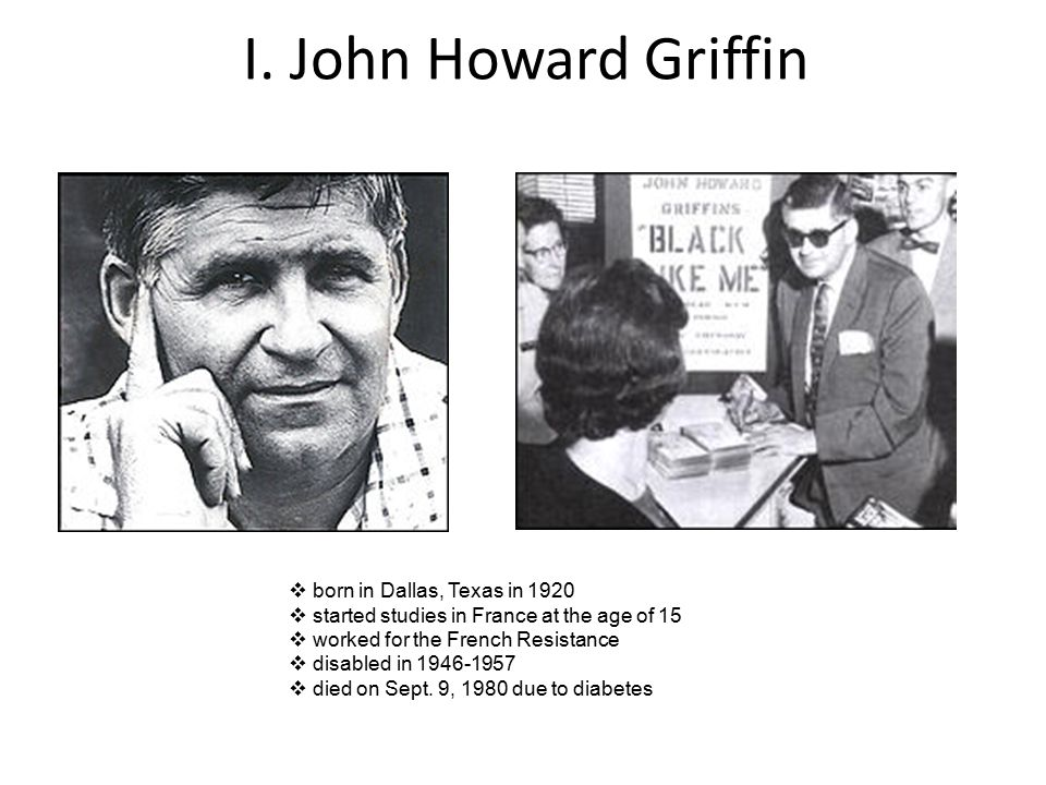 john howard griffin and his book black like me There is no measuring how much his book and his talks introduction: lessons for today from black life of black like me author john howard griffin.