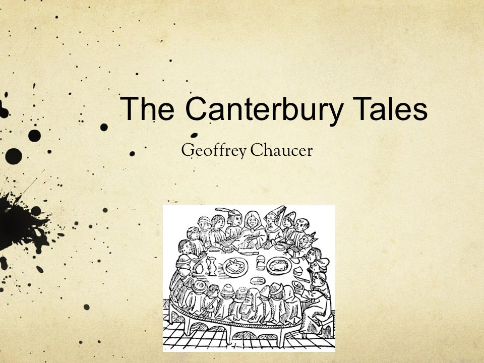 The Canterbury Tales Geoffrey Chaucer Ppt Video Online Download