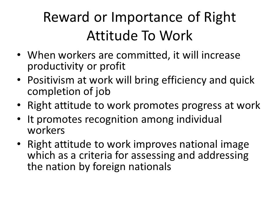 Reward or Importance of Right Attitude To Work