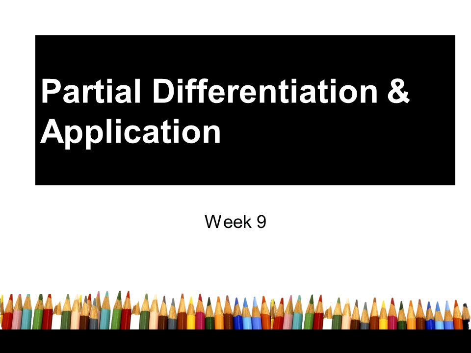 Partial Differentiation & Application