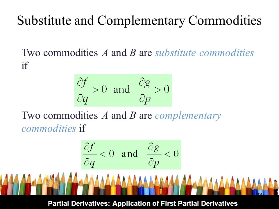 Substitute and Complementary Commodities
