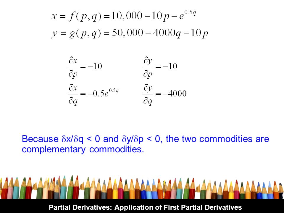 Partial Derivatives: Application of First Partial Derivatives