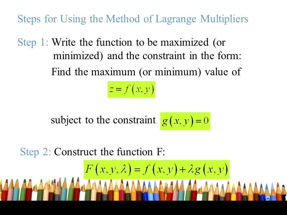 Steps for Using the Method of Lagrange Multipliers