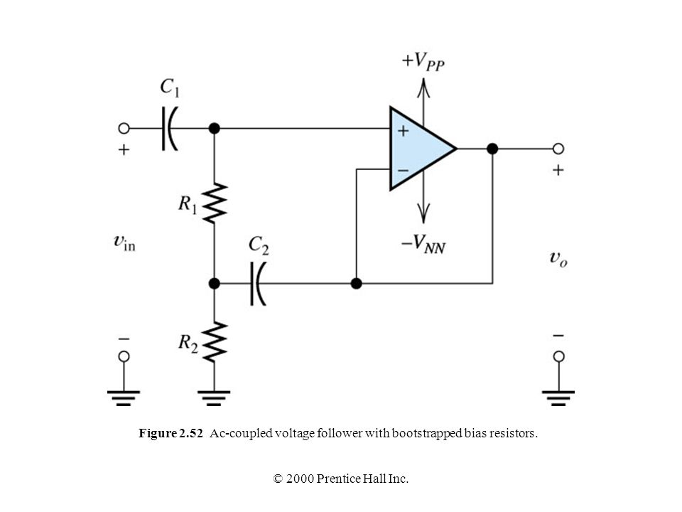 Figure 2.52 Ac-coupled voltage follower with bootstrapped bias resistors.