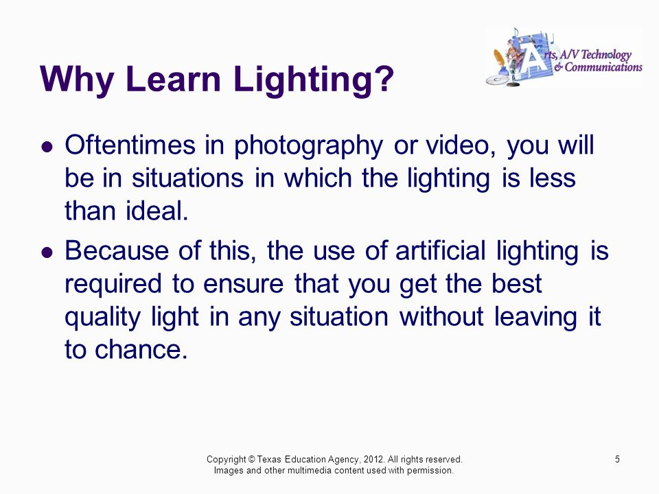 Why Learn Lighting Oftentimes in photography or video, you will be in situations in which the lighting is less than ideal.