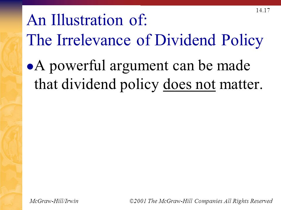 dividend policy case 26 Dividend policy is the set of guidelines a company uses to decide how much of its earnings it will pay out to shareholders.