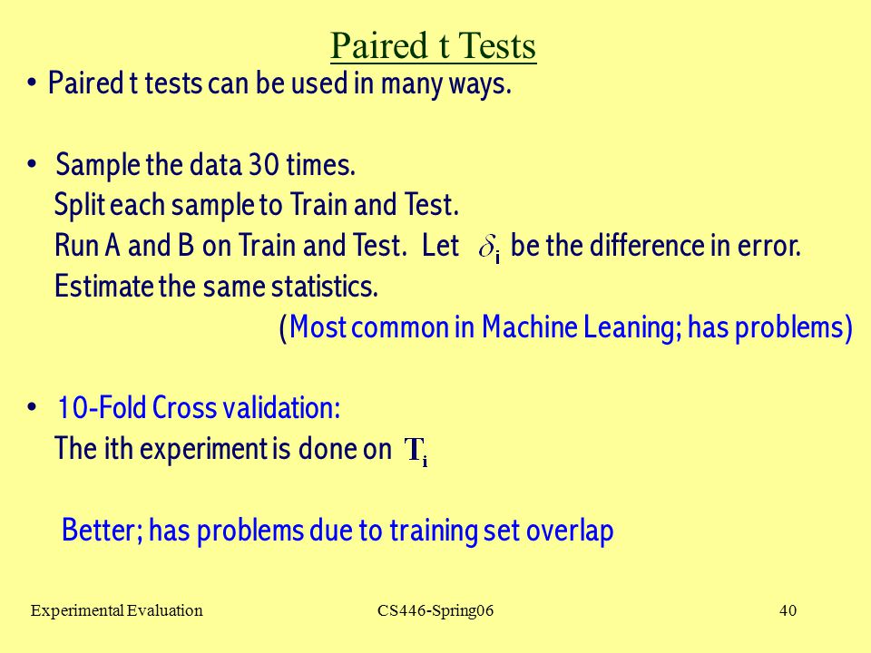 Paired t Tests Paired t tests can be used in many ways.