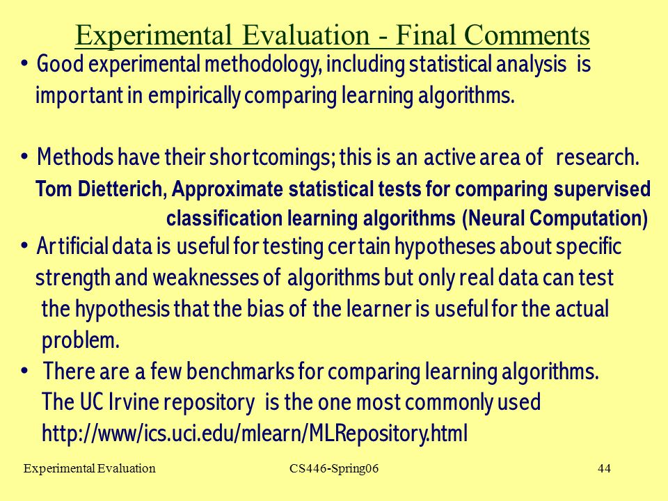 Experimental Evaluation - Final Comments