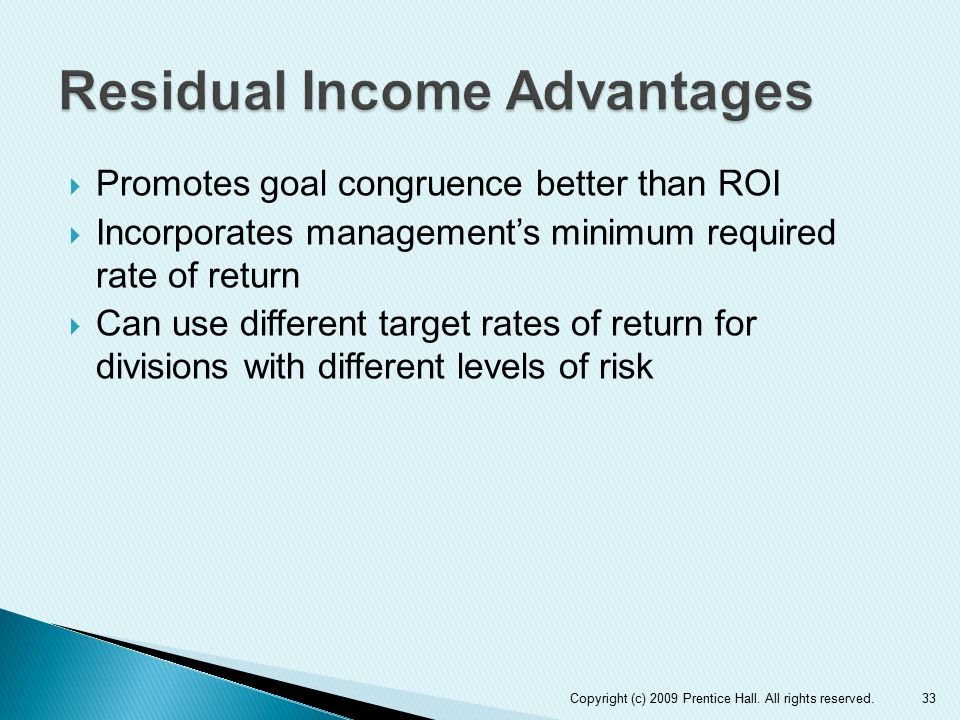 Residual Income Advantages