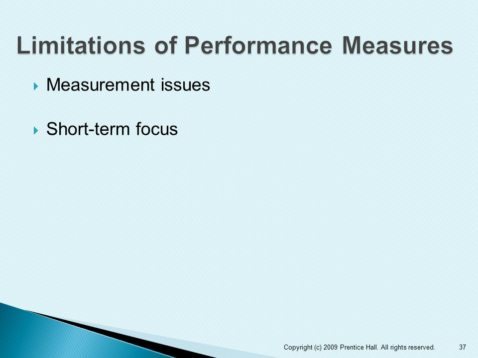 Limitations of Performance Measures