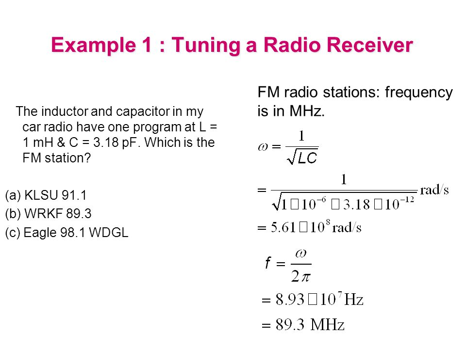 Example 1 : Tuning a Radio Receiver