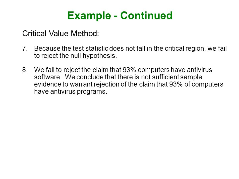 Example - Continued Critical Value Method: