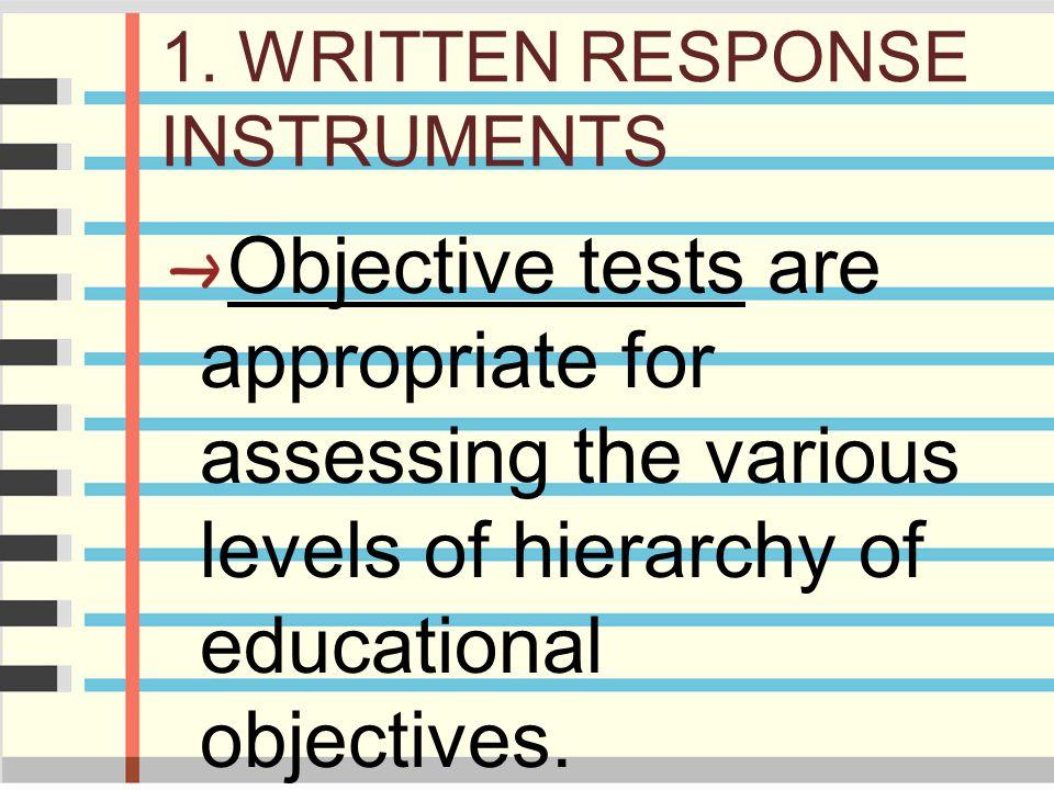 1. WRITTEN RESPONSE INSTRUMENTS
