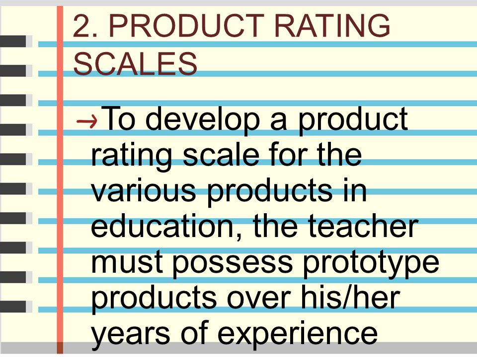 2. PRODUCT RATING SCALES