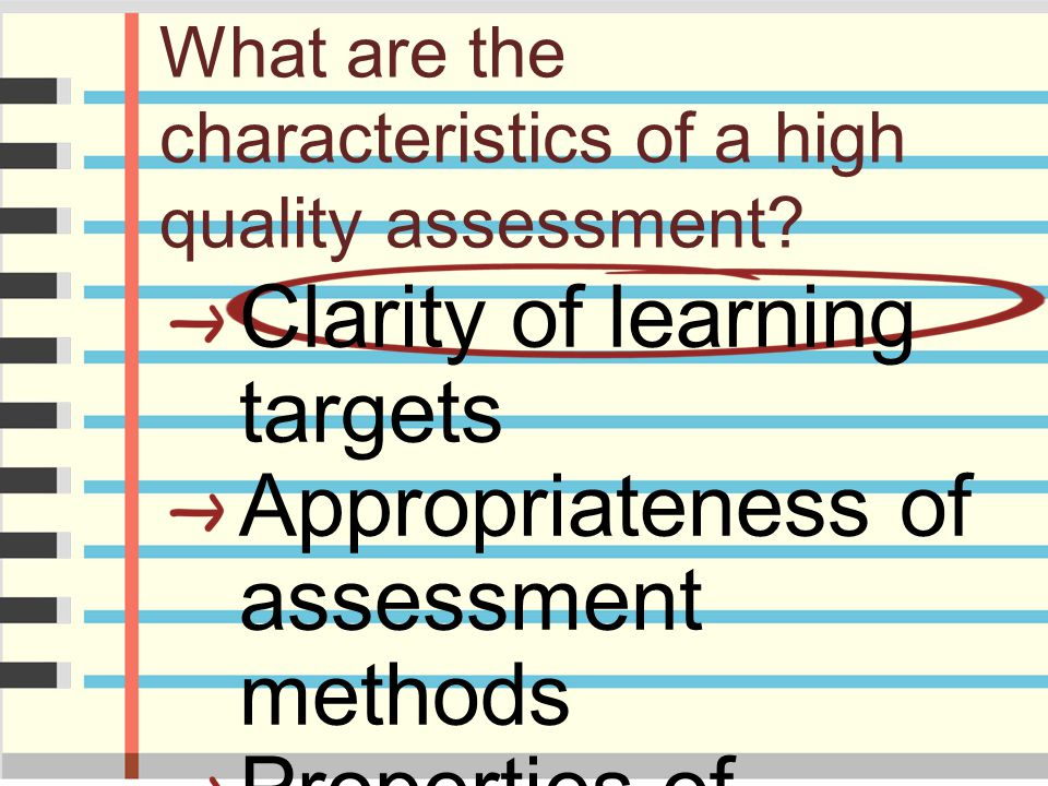 What are the characteristics of a high quality assessment