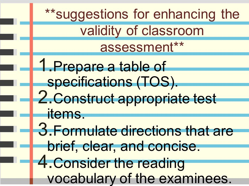 **suggestions for enhancing the validity of classroom assessment**