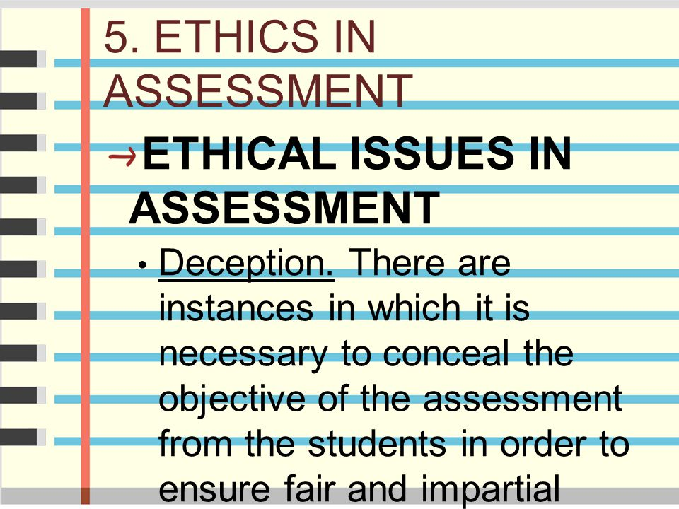 ETHICAL ISSUES IN ASSESSMENT