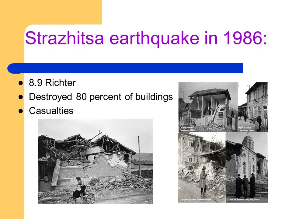 Strazhitsa earthquake in 1986: