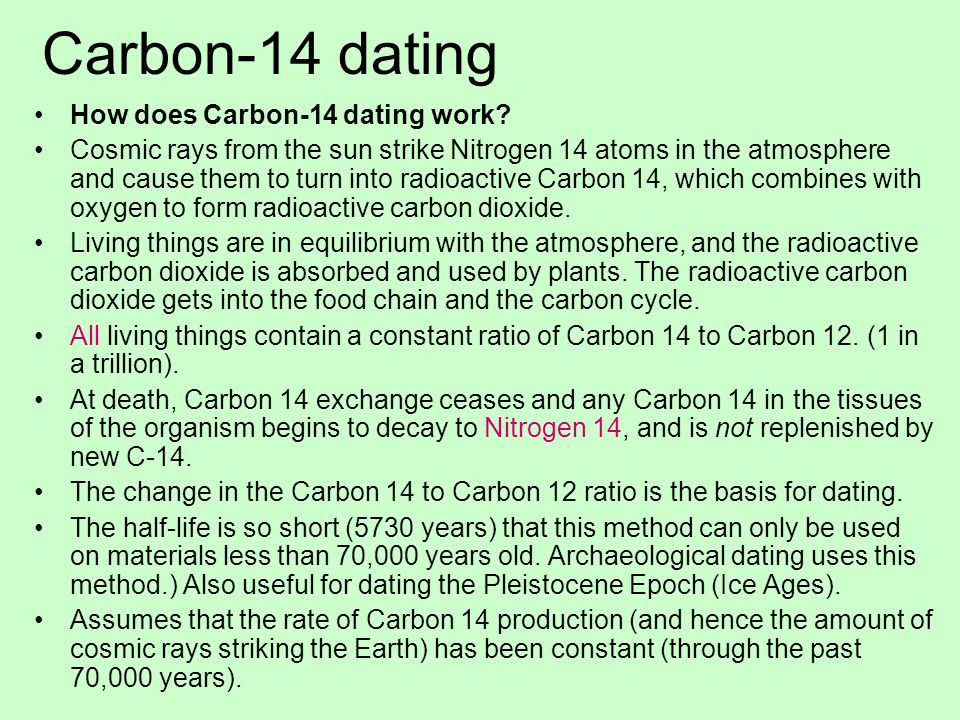 Would carbon 14 dating be appropriate for dating
