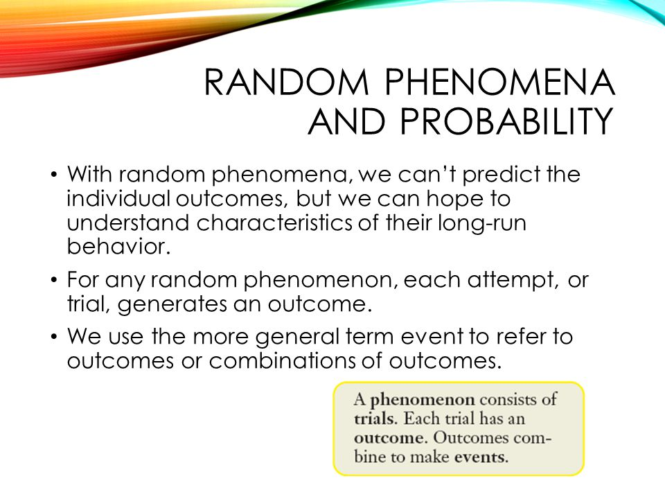 Random phenomena and probability