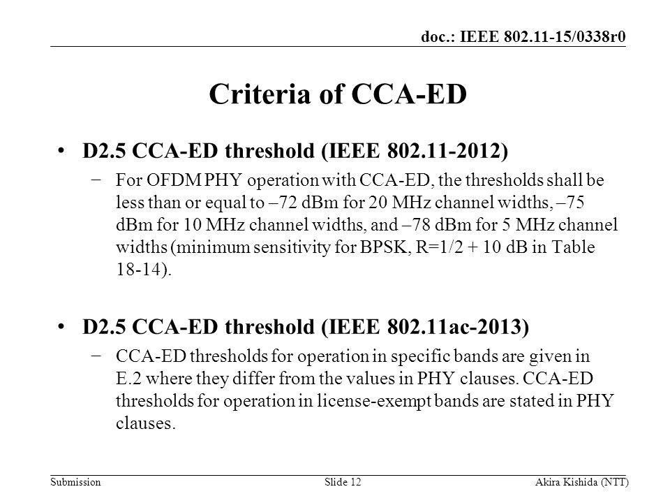 Criteria of CCA-ED D2.5 CCA-ED threshold (IEEE )