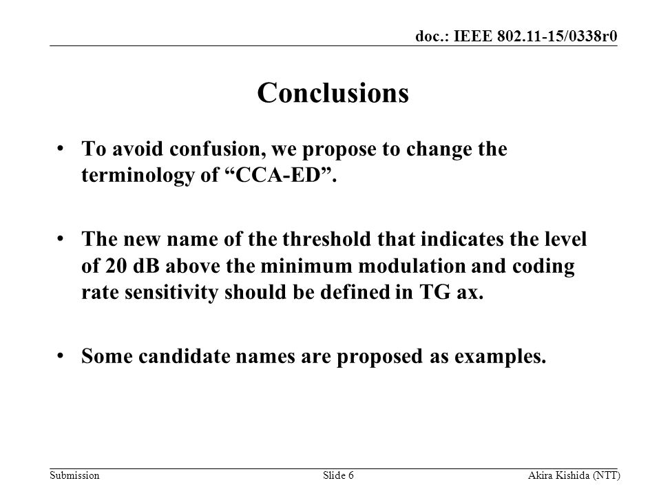 Month Year Doc Title. Conclusions. To avoid confusion, we propose to change the terminology of CCA-ED .
