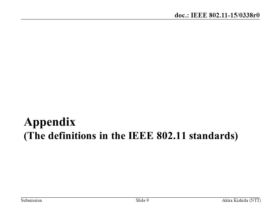 Appendix (The definitions in the IEEE standards)