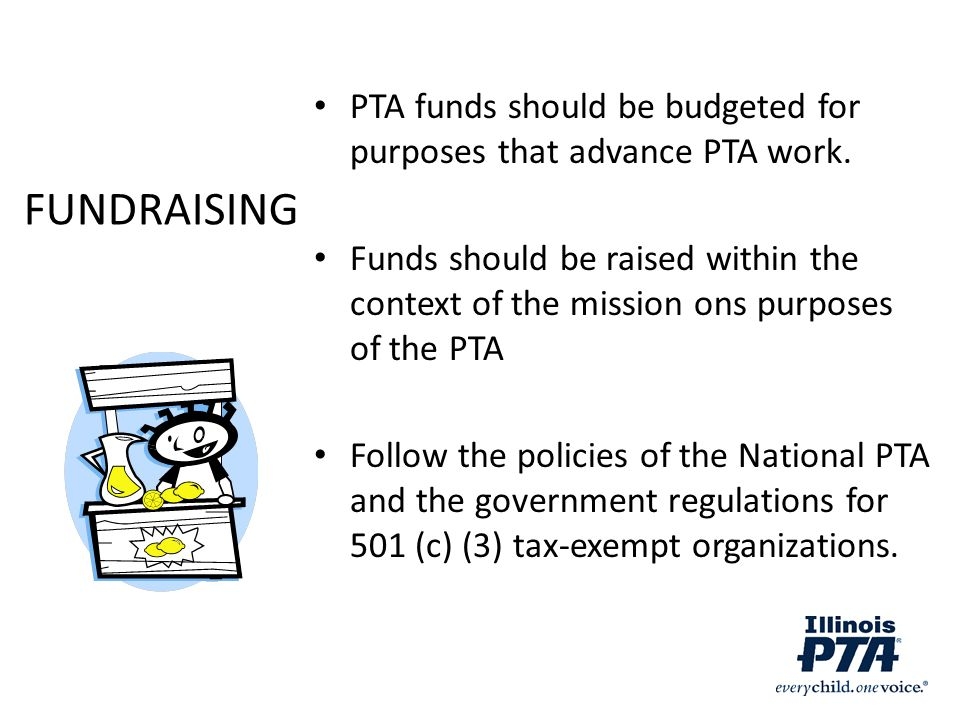 PTA funds should be budgeted for purposes that advance PTA work.