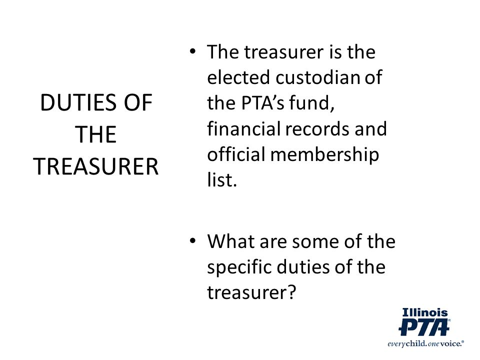 DUTIES OF THE TREASURER