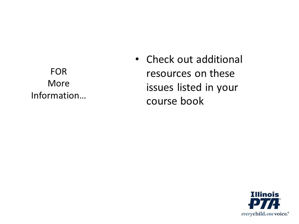 FOR More Information… Check out additional resources on these issues listed in your course book.