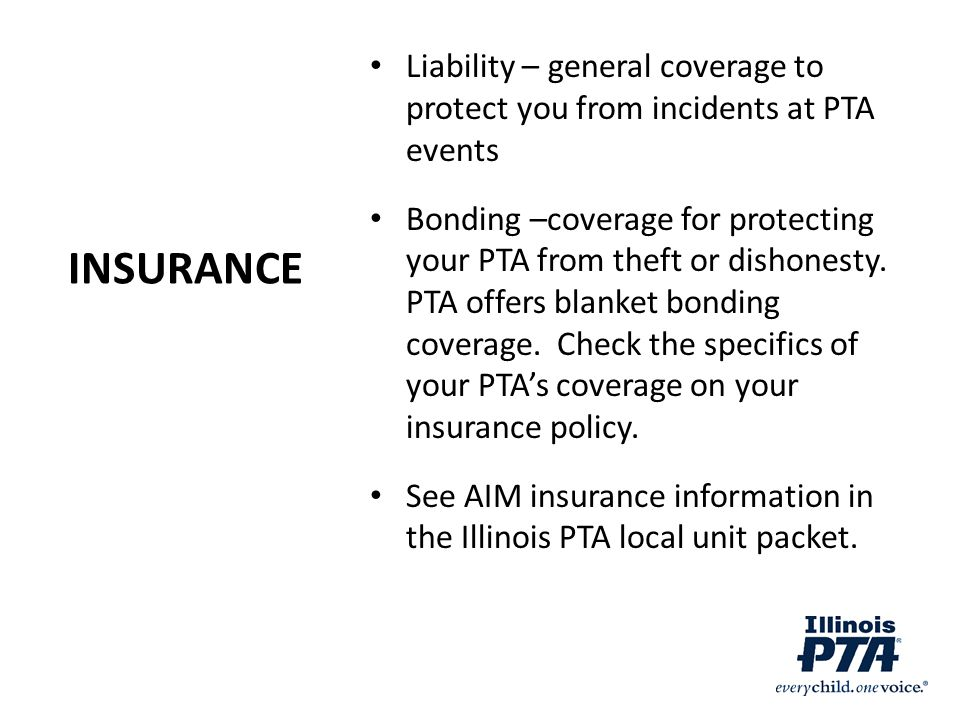 Liability – general coverage to protect you from incidents at PTA events